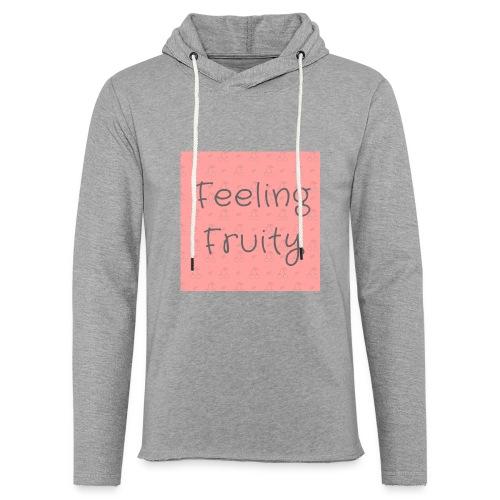 feeling fruity slogan top - Light Unisex Sweatshirt Hoodie