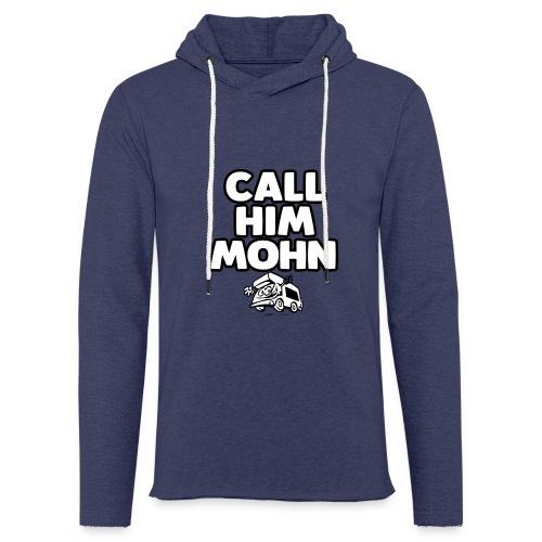 CallHimMohn - Leichtes Kapuzensweatshirt Unisex