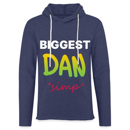 We all simp for Dan - Let sweatshirt med hætte, unisex