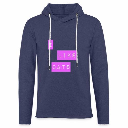I like cats - Light Unisex Sweatshirt Hoodie