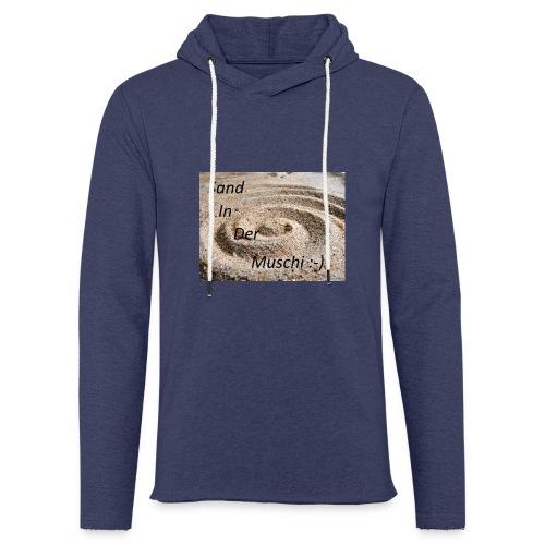 Sand in der Muschi - Leichtes Kapuzensweatshirt Unisex