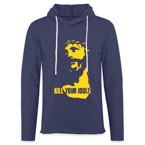 Kill your idols - Light Unisex Sweatshirt Hoodie