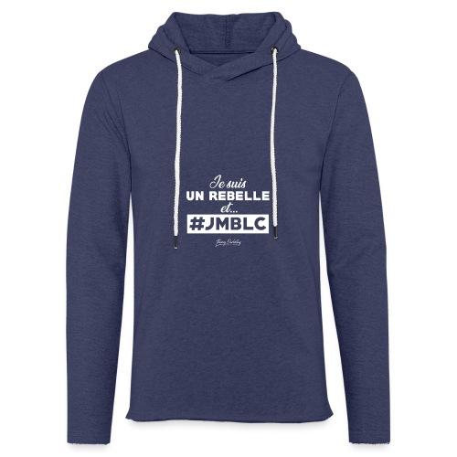 Je suis Rebelle et ... - Sweat-shirt à capuche léger unisexe