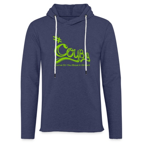 COYBIG - Come on you boys in green - Light Unisex Sweatshirt Hoodie