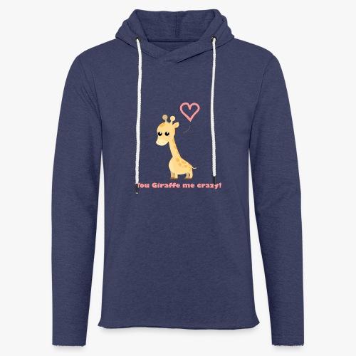 Giraffe Me Crazy - Let sweatshirt med hætte, unisex