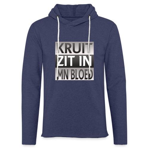 kruit_zit_in_mn_bloed - Lichte hoodie unisex