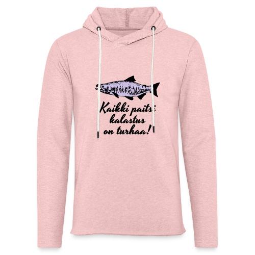 Kaikki paitsi kalastus on turhaa kaksi väriä - Kevyt unisex-huppari