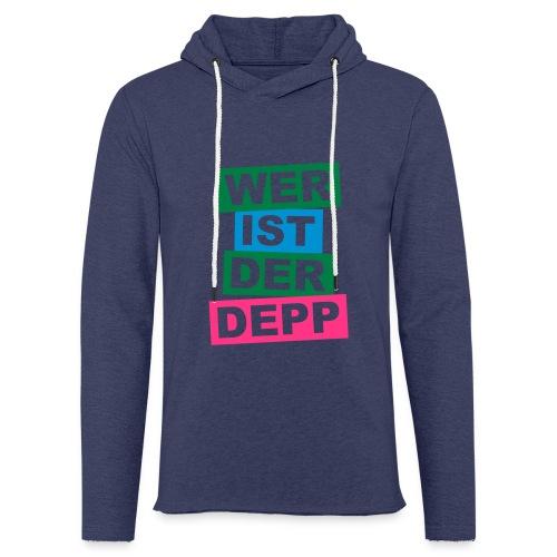 Wer ist der Depp - Balken - Leichtes Kapuzensweatshirt Unisex