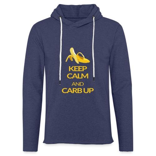 KEEP CALM and CARB UP - Leichtes Kapuzensweatshirt Unisex