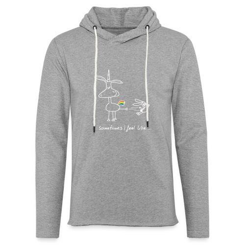 Dru - sometimes I feel like... (weisse Outline) - Leichtes Kapuzensweatshirt Unisex
