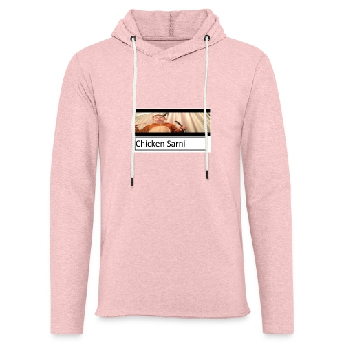 chicken sarni - Light Unisex Sweatshirt Hoodie