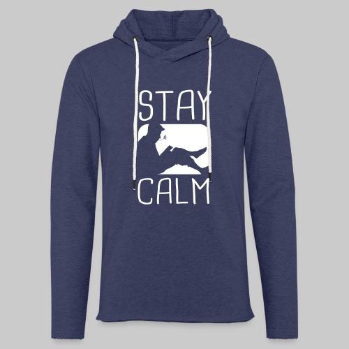 Stay Calm - Leichtes Kapuzensweatshirt Unisex