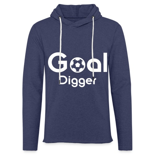 Goal Digger 2 - Light Unisex Sweatshirt Hoodie