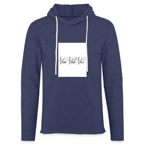 veni vidi vici - Light Unisex Sweatshirt Hoodie