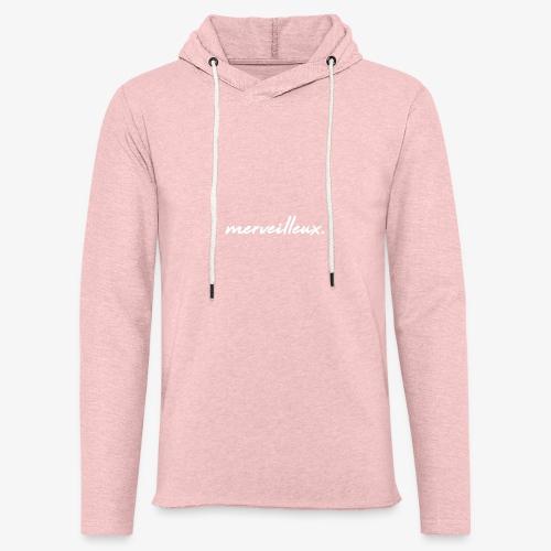 merveilleux. White - Light Unisex Sweatshirt Hoodie