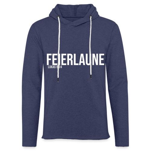 FEIERLAUNE - Print in weiß - Leichtes Kapuzensweatshirt Unisex