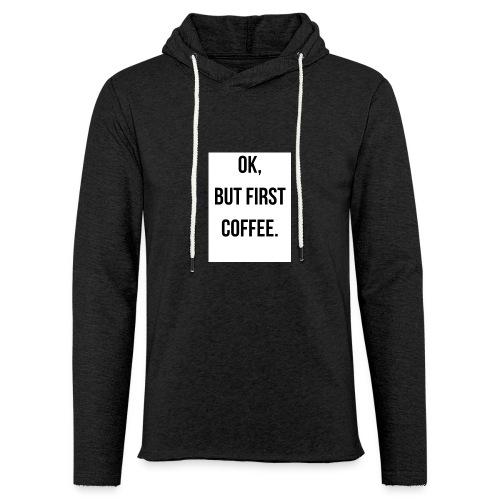 flat 800x800 075 fbut first coffee - Lichte hoodie unisex