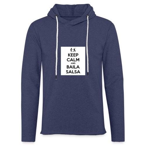 keep-calm-and-baila-salsa-41 - Felpa con cappuccio leggera unisex