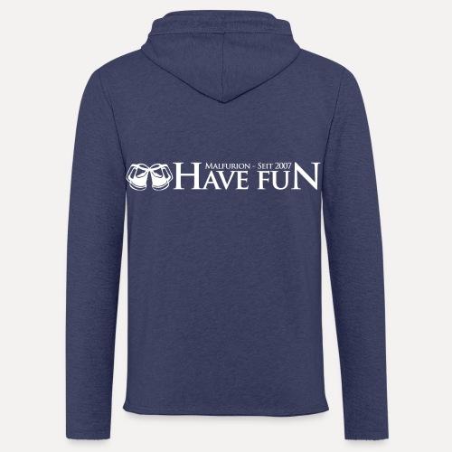 Logo Have Fun Malfurion - Leichtes Kapuzensweatshirt Unisex