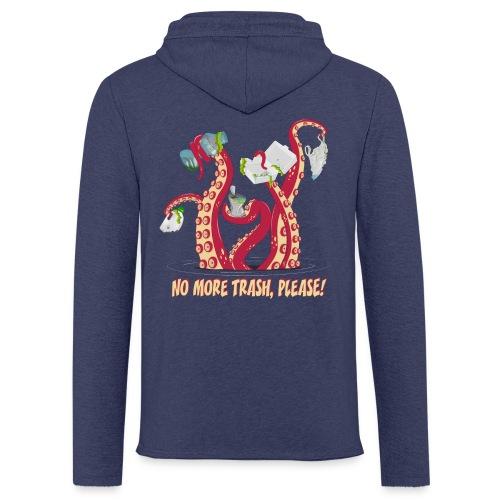 Octopus : No More trash,please! - Sweat-shirt à capuche léger unisexe