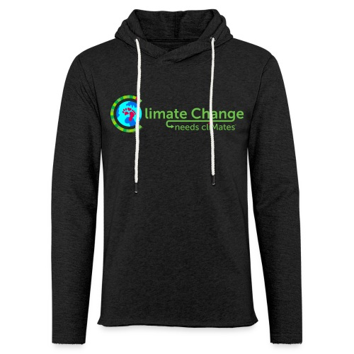 Climate Change needs cliMates - Light Unisex Sweatshirt Hoodie