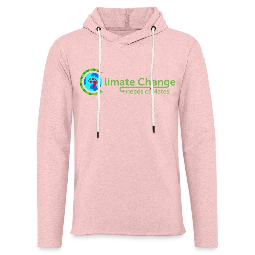 Climate Change needs cliMates - Light Unisex Sweatshirt Hoodie