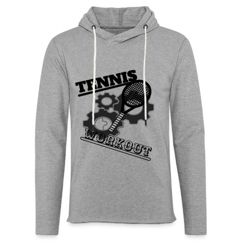 TENNIS WORKOUT - Light Unisex Sweatshirt Hoodie