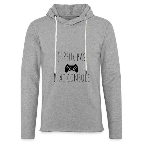 J'peux pas J'ai Console - Sweat-shirt à capuche léger unisexe