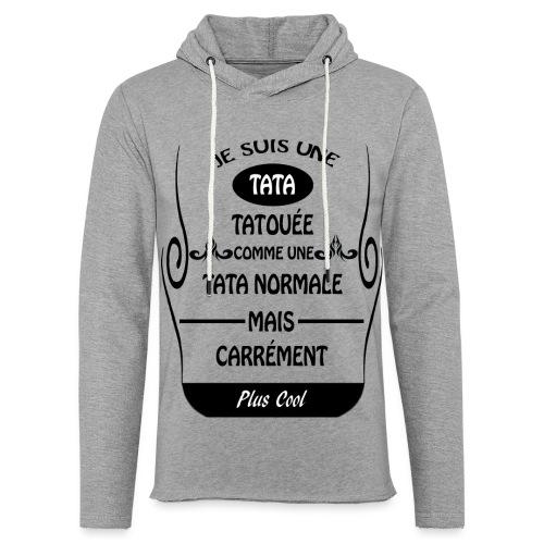 Une tata tatouée - Sweat-shirt à capuche léger unisexe