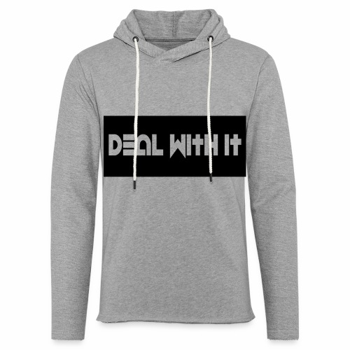 Deal With It products - Light Unisex Sweatshirt Hoodie