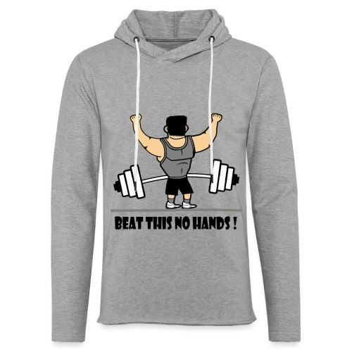 BEAT THIS NO HANDS ! - Light Unisex Sweatshirt Hoodie