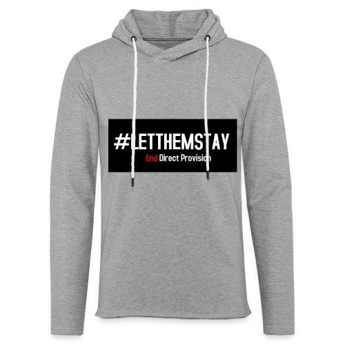 #letthemstay - Light Unisex Sweatshirt Hoodie