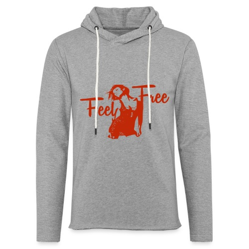 sexy girl feel free hot woman - Leichtes Kapuzensweatshirt Unisex