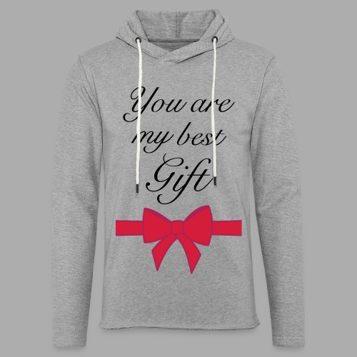 you are my best gift - Light Unisex Sweatshirt Hoodie