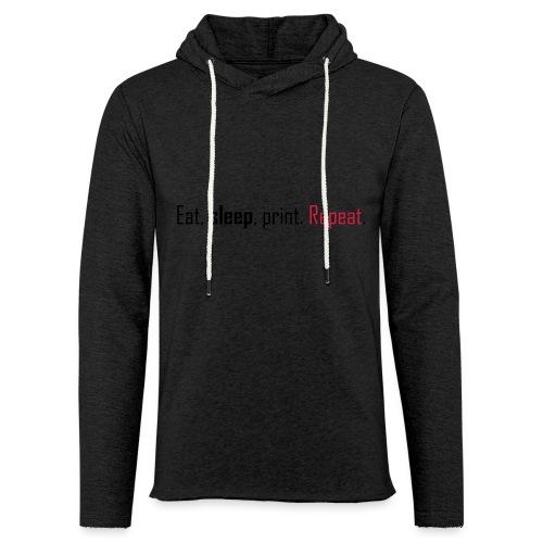 Eat, sleep, print. Repeat. - Light Unisex Sweatshirt Hoodie