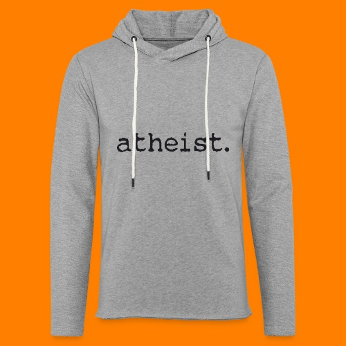 atheist BLACK - Light Unisex Sweatshirt Hoodie