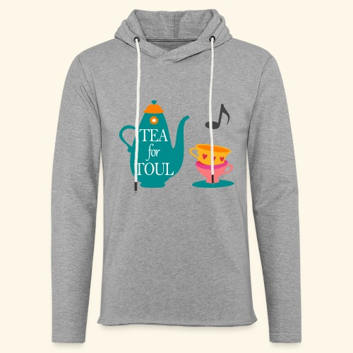 Tea for Toul - Sweat-shirt à capuche léger unisexe