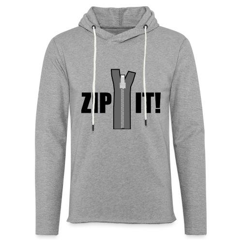 Zip It! - Light Unisex Sweatshirt Hoodie