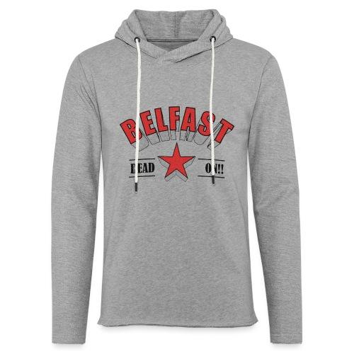 Belfast - Dead On!! - Light Unisex Sweatshirt Hoodie