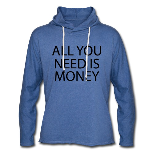 All you need is Money - Lett unisex hette-sweatshirt
