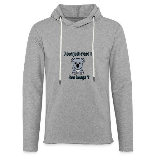 Pkoi c 1 koala ton img ? - Sweat-shirt à capuche léger unisexe