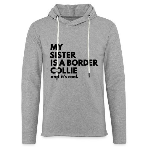 MSB_TEE_SISTER - Sweat-shirt à capuche léger unisexe