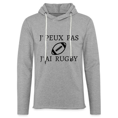 J'peux pas J'ai rugby - Sweat-shirt à capuche léger unisexe