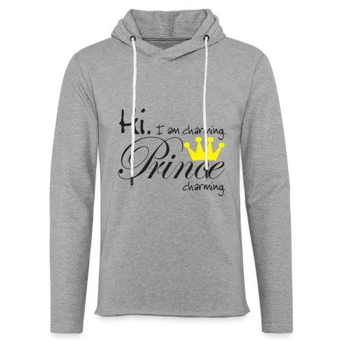 Hi I am charming. Prince Charming - Leichtes Kapuzensweatshirt Unisex