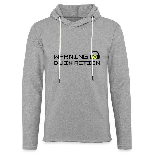 Warning DJ in Action - Lichte hoodie unisex