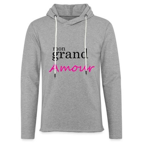 Mon grand amour - Sweat-shirt à capuche léger unisexe