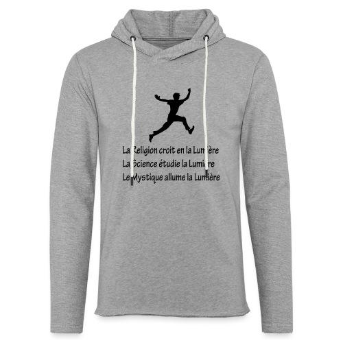 Lumière Religion Science Mystique - Sweat-shirt à capuche léger unisexe
