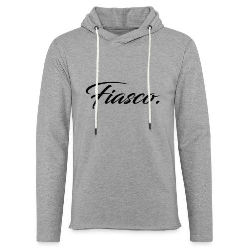 Fiasco. - Lichte hoodie unisex