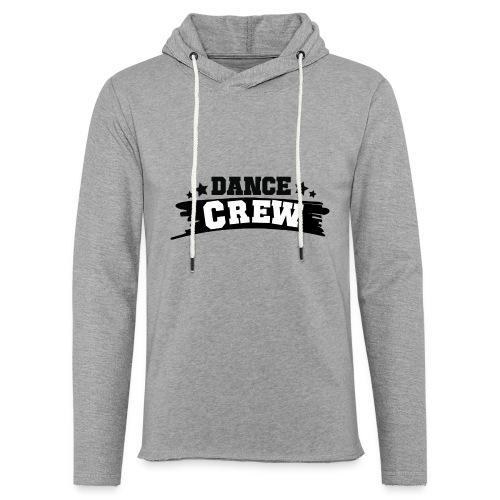 Tshit_Dance_Crew by Lattapon - Let sweatshirt med hætte, unisex
