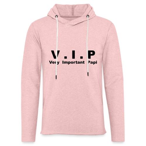 Vip - Very Important Papi - Papy - Sweat-shirt à capuche léger unisexe